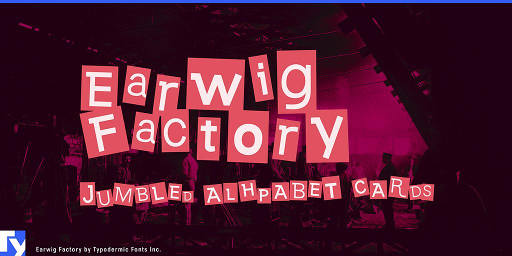 Earwig Factory